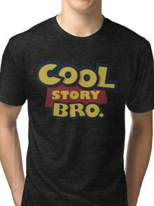Cool story Bro toy Story Tri-blend T-Shirt