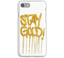 stay gold iPhone Case/Skin