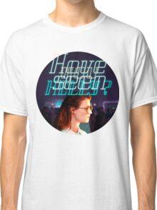 Black Mirror - San Junipero - Have you seen Kelly? Classic T-Shirt