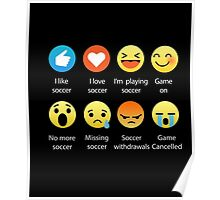 I Love Soccer Emoticon (Emoji) Funny Sayings Relaxed Fit Tee  Poster
