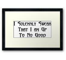 i solemnly swear Framed Print