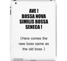 here comes the new boss iPad Case/Skin