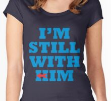 I'm Still with Him Women's Fitted Scoop T-Shirt