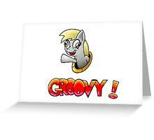 Derpy Groovy! Greeting Card