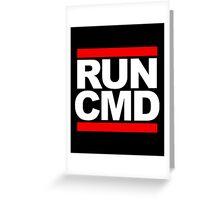 RUN CMD - white version Greeting Card