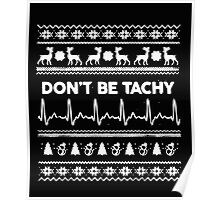Don't Be Tachy  Poster