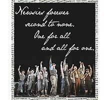 Newsies Forever. Second to none. Photographic Print