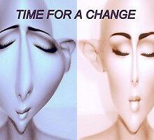 Time for a change by cherylkerkin