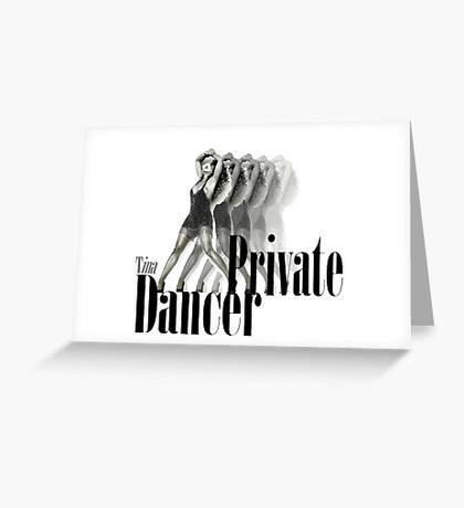 Tina Turner - Private Dancer Greeting Card