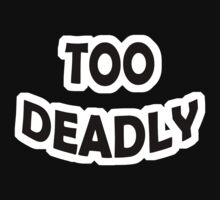 Too Deadly One Piece - Long Sleeve