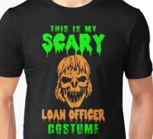 This Is My Scary Loan Officer Costume Halloween T-Shirt Unisex T-Shirt