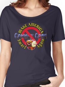 Make America Smart Again  - No Common Core Red Yellow and BlueTrump Funny T-Shirt Women's Relaxed Fit T-Shirt