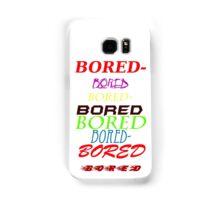 bored Samsung Galaxy Case/Skin