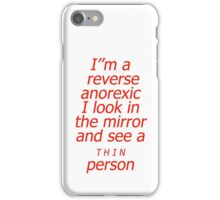 Reverse anorexic iPhone Case/Skin