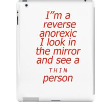Reverse anorexic iPad Case/Skin