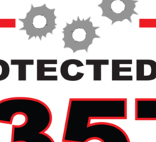 357 Protected by 357 Shield Sticker