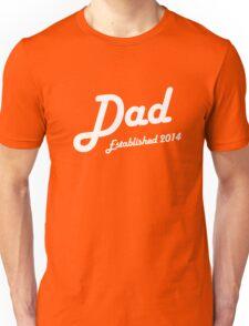 Dad Established Est 2014 New Baby T-Shirt Unisex T-Shirt