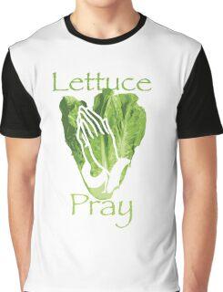 Lettuce Pray Graphic T-Shirt