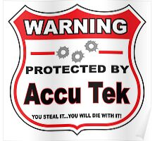 Accu Tek Protected by Accu Teck Shield Poster