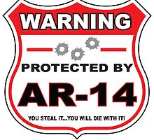 Ar-14 Protected by Ar-14 Shield by gungifts