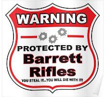 Barrett Rifles Protected by Barrett Rifles Shield Poster