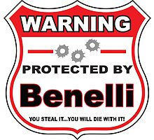 Benelli Protected by Benelli Shield by gungifts