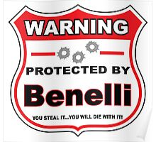 Benelli Protected by Benelli Shield Poster