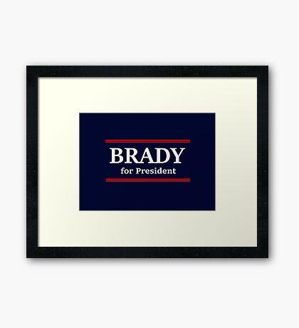 Brady for President Framed Print