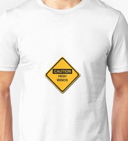 Caution High Winds Unisex T-Shirt