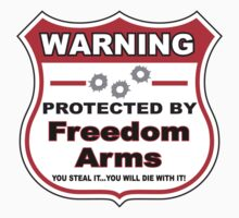 Freedom Arms Protected by Freedom Arms Shield by gungifts