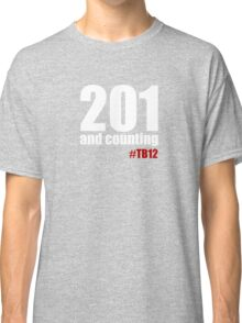 201 and counting Classic T-Shirt