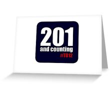 201 and counting Greeting Card