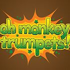 Oh Monkey Trumpets! by Paul-M-W