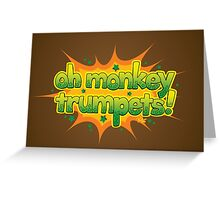 Oh Monkey Trumpets! Greeting Card