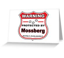Mossberg Protected by Mossberg Shield Greeting Card