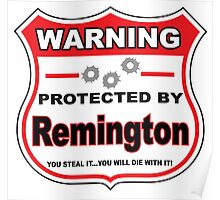 Remington Protected by Remington Poster