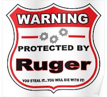 Ruger Protected by Ruger Shield Poster