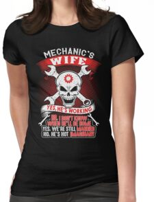 Mechanic's Wife t-shirt Womens Fitted T-Shirt