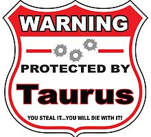 Taurus Protected by Taurus by gungifts
