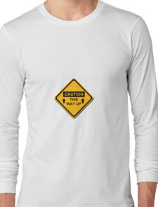 Caution This Way Up Long Sleeve T-Shirt
