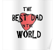 The best dad 1 Poster