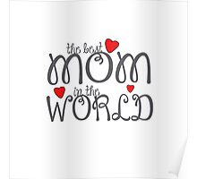 The best mom 1 Poster