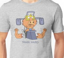 Train Hard or Die Unisex T-Shirt