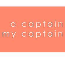 O Captain, My Captain (Sans Serif White) Photographic Print