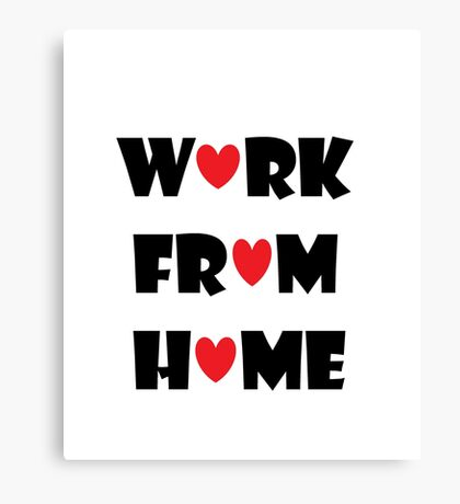 Work From Home (white) Canvas Print
