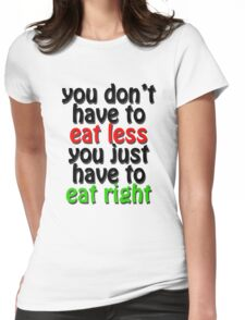 eat right Womens Fitted T-Shirt