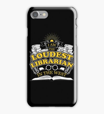 The Loudest Librarian Shirt iPhone Case/Skin