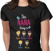 This Nana belongs to Wyatt Whittaker Phoebe Parker Macsen Womens Fitted T-Shirt