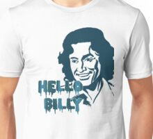 Hello Billy [blue-ish] Unisex T-Shirt
