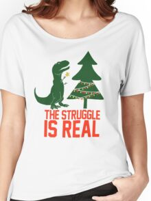 The Struggle is Real Women's Relaxed Fit T-Shirt